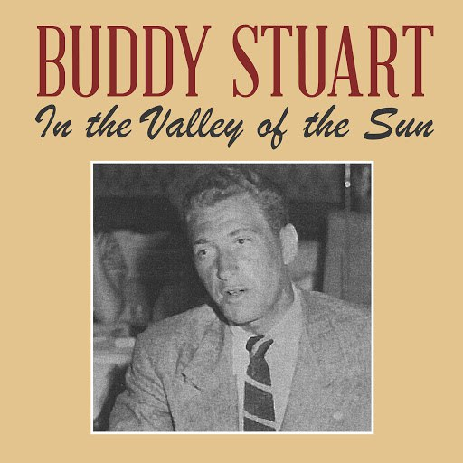 Buddy Stuart альбом In the Valley of the Sun