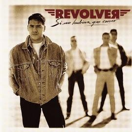 Revolver альбом Si no hubiera que correr