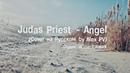 Judas Priest - Angel (Кавер на Русском by Alex_PV)