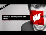 Ferry Corsten - Beautiful (Aly Fila Remix) Extended OUT NOW