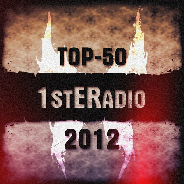 VA - 1stERadio: TOP-50 (2012) (2012)