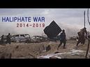 Война Халифата Сaliphate War 2014 2019