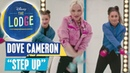 THE LODGE Songs 🎵 Dove Cameron - Step Up 🎵 Disney Channel