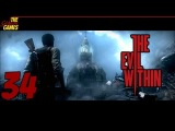 Прохождение The Evil Within [HD|PC] - Часть 34 (Это место хорошо мне знакомо...)