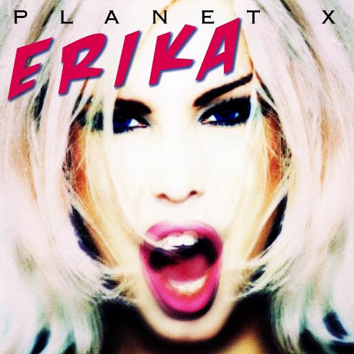 Erika альбом Planet X