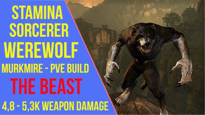 ESO - Stamina Sorcerer PVE Build - Werewolf Build The Beast - Murkmire