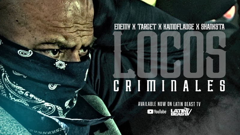 Loco Criminales Ft. Enemy | Target | Kamoflawge | Shanksta (Official Music Video)