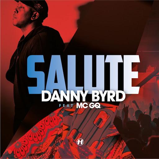 Danny Byrd альбом Salute (feat. MC GQ)