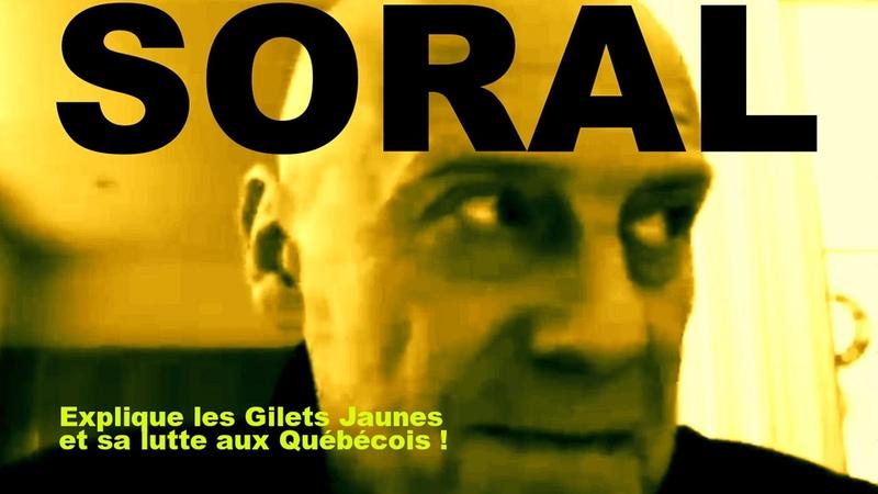 ALAIN SORAL - Les Gilets Jaunes, ma vie la politique ! - (Québec, Déc. 2018)