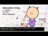 Sebastian Krieg - Liza (Max Freegrant Remix)