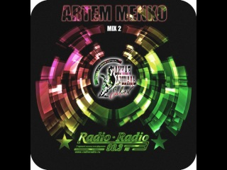 Dj Artem Menko for Radio-Radio 90,3 FM (MIX2) программа
