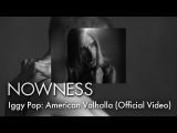 Iggy Pop American Valhalla (Official Video)