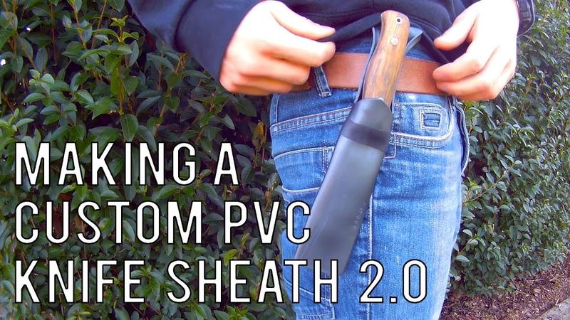 Making a custom PVC knife sheath 2.0