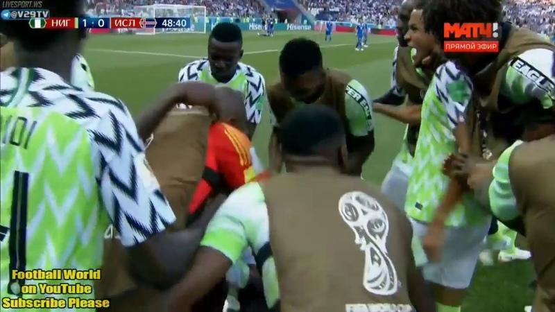 Нигерия Исландия гол Ахмед Муса - Nigeria vs Iceland 2 0 Ahmed Musa First Goal WORLD CUP 22062018 HD