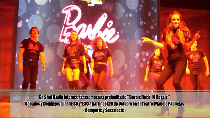 Una probadita del espectáculo Barbie Rock´N Royals por Shotradio Internet