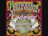 Codeine - Quicksilver Messenger Service (+ lyrics)