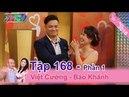 Cô vợ đòi li dị chồng vì muốn tham gia Vợ Chồng Son   Việt Cường - Bảo Khánh   VCS 168 😂