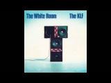 The KLF - The White Room (1991) (Full Album)