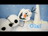 How to make Olaf from Frozen