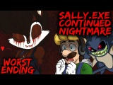 SALLY.EXE CONTINUED NIGHTMARE - WORST ENDING &amp BRAND NEW SALLY STAGE! SONIC.EXE NB SEQUEL