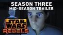 Star Wars Rebels Season 3 Mid Season Trailer Official
