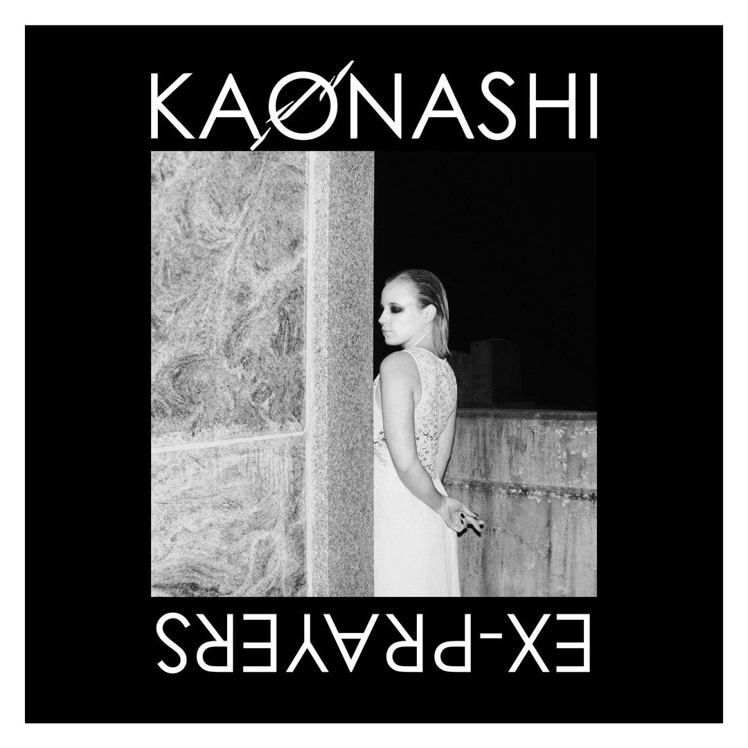 Kaonashi - Ex-Prayer [EP] (2016)