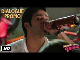 Humpty peena seekh jayega - Dialogue Promo 1 - Humpty Sharma Ki Dulhania - 11th July