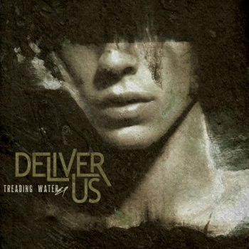 Deliver Us - Treading Water [EP] (2012)