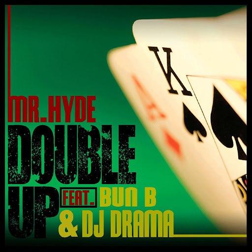 Mr. Hyde альбом Double up (feat. Bun B. & DJ Drama)