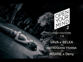 Vava x Belka vs Matrosskaya tishina vs Insane x Deny  | OPEN YOUR MIND 2 | Experimental dance