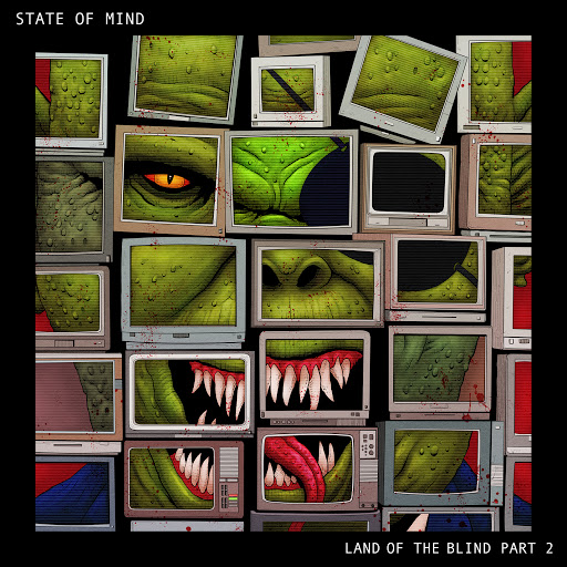 State Of Mind альбом Land of the Blind Part 2