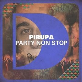 Pirupa альбом Party Non Stop