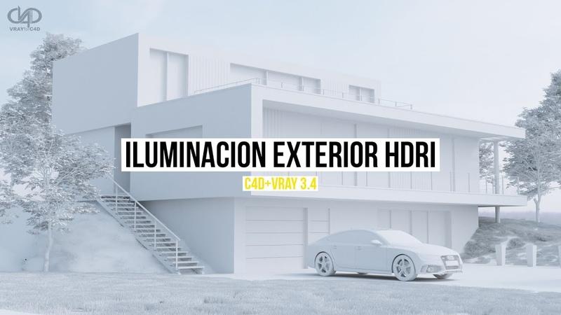 Iluminación exterior con HDRI C4DVray 3.4