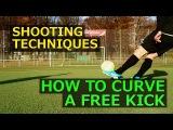 Free Kick | Tutorial: Bend It Like Messi