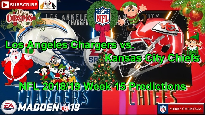 Los Angeles Chargers vs Kansas City Chiefs | NFL 2018-19 Week 15 | Predictions Madden NFL 19