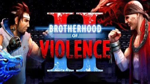 Скачать  Brotherhood of Violence II для android