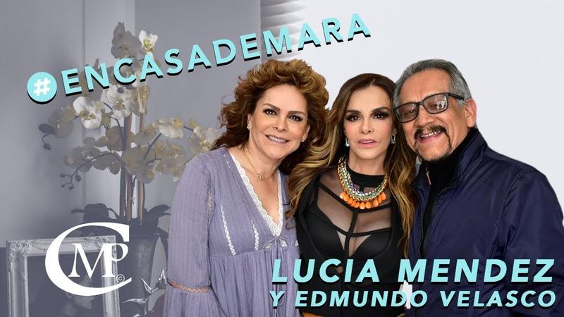 En Casa De Mara con Mara Patricia Castaneda / Invitado especial: Lucia Mendez y Dr. Edmundo Velasco