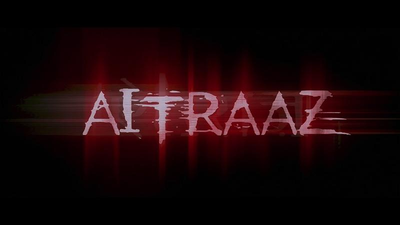 ТРЕЙЛЕР ФИЛЬМА: ПРОТИВОСТОЯНИЕ / AITRAAZ (2004)