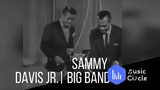 Sammy Davis Jr. Big Band