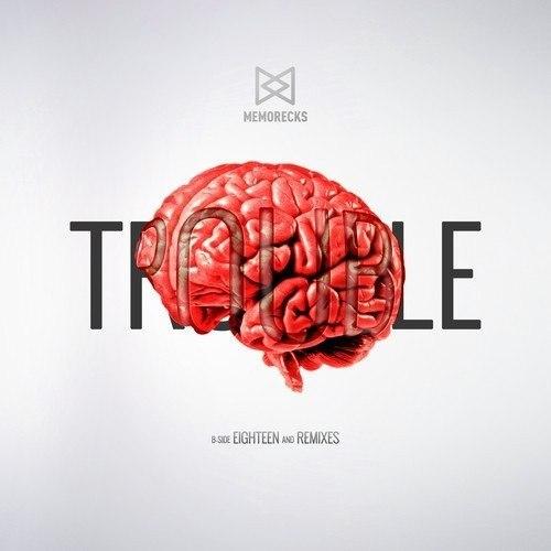 Memorecks - Trouble EP (2014)