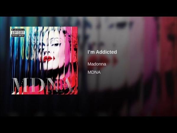 I'm Addicted