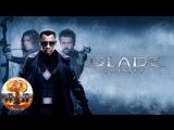 Блэйд 3 Троица Blade Trinity (2004) 720HD