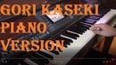 Gori Kaseki Piano version