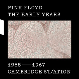 Pink Floyd альбом The Early Years 1965-1967 CAMBRIDGE ST/ATION