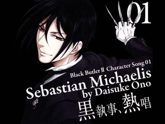 10 авг. 2011 г.Kuroshitsuji Character song Sebastian Michaelis -you will rule the world