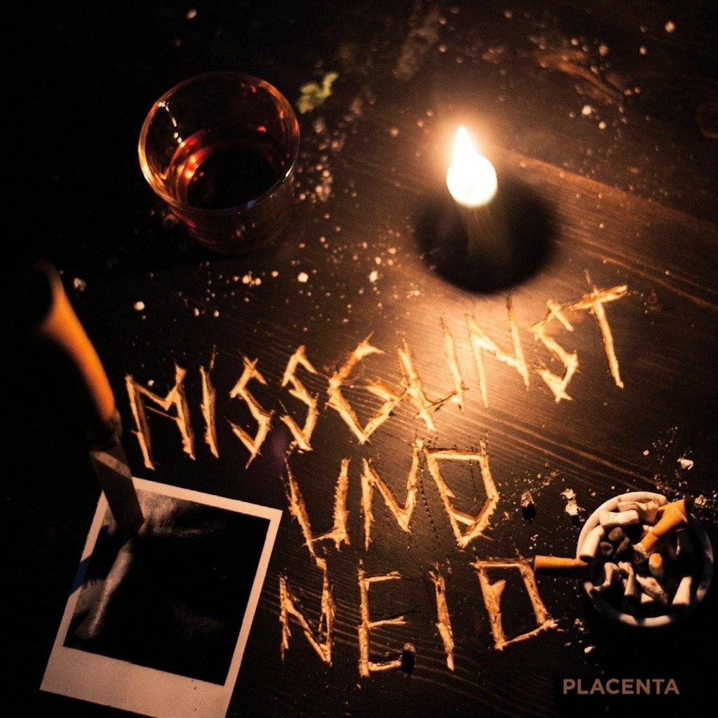 Placenta - Missgunst und Neid (2013)