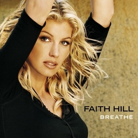 Faith Hill альбом Breathe