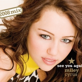 Miley Cyrus альбом See You Again