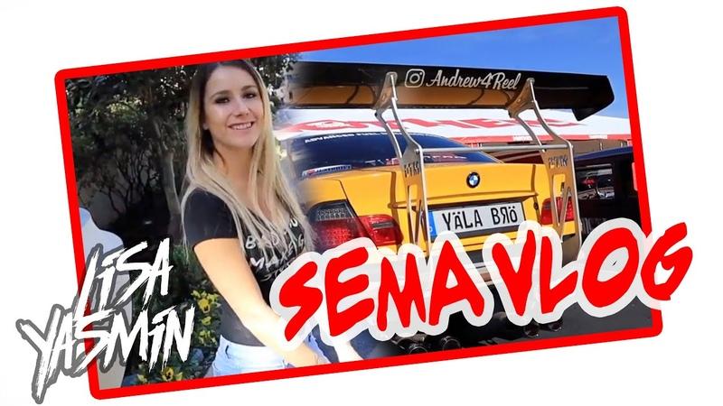 Lisa Yasmin | SEMA 2018 | Las Vegas Vlog 1 | Reise Tag 1