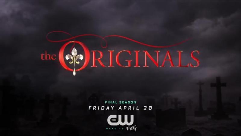 Древние Первородные / The Originals Промо 5-го финального сезона (2018)